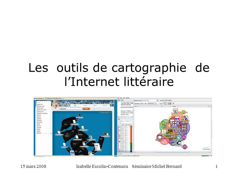 15 mars 2008Isabelle Escolin-Contensou Séminaire Michel Bernard12 Des travaux pionniers dans létude de lInternet littéraire E.