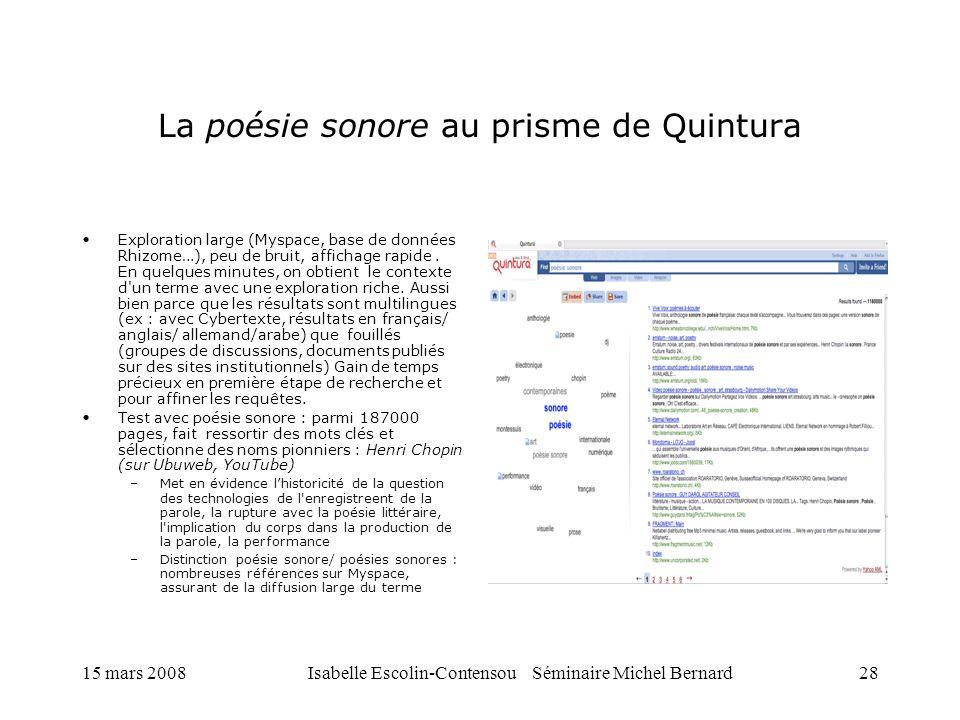 15 mars 2008Isabelle Escolin-Contensou Séminaire Michel Bernard28 La poésie sonore au prisme de Quintura Exploration large (Myspace, base de données R