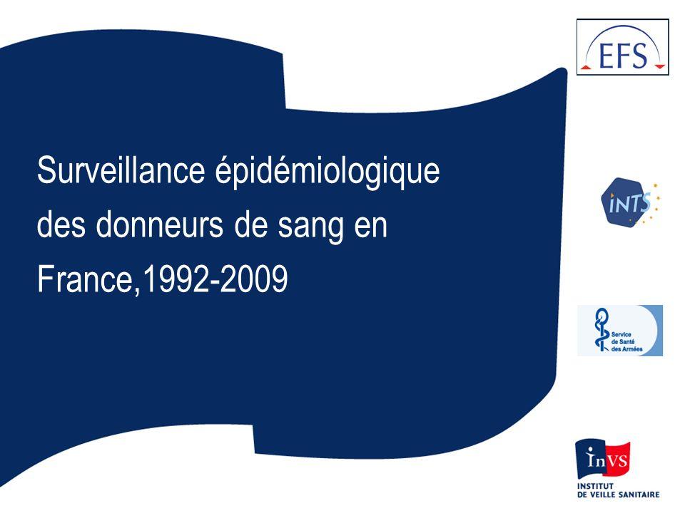 Surveillance épidémiologique des donneurs de sang en France,1992-2009