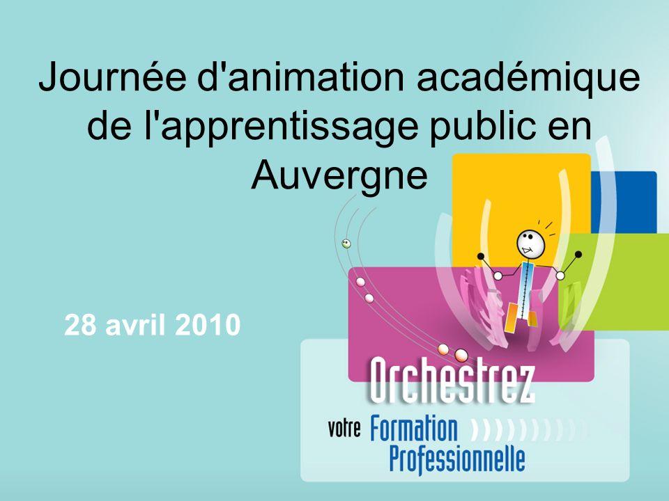 Journée d'animation académique de l'apprentissage public en Auvergne 28 avril 2010