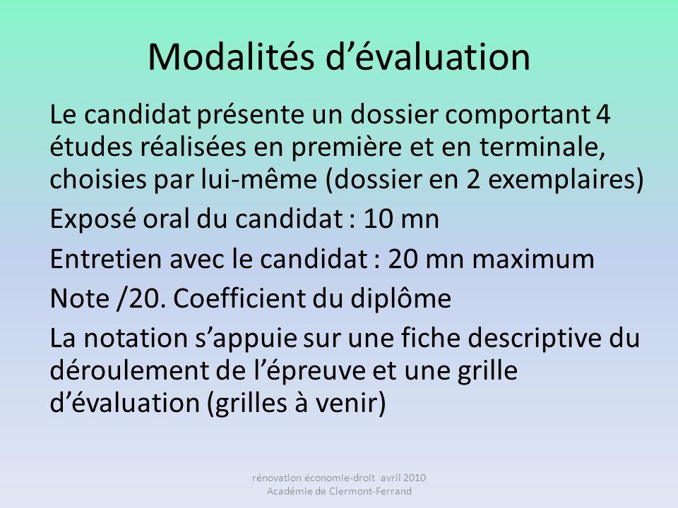 Modalités dévaluation Le candidat présente un dossier comportant 4 études réalisées en première et en terminale, choisies par lui-même (dossier en 2 e