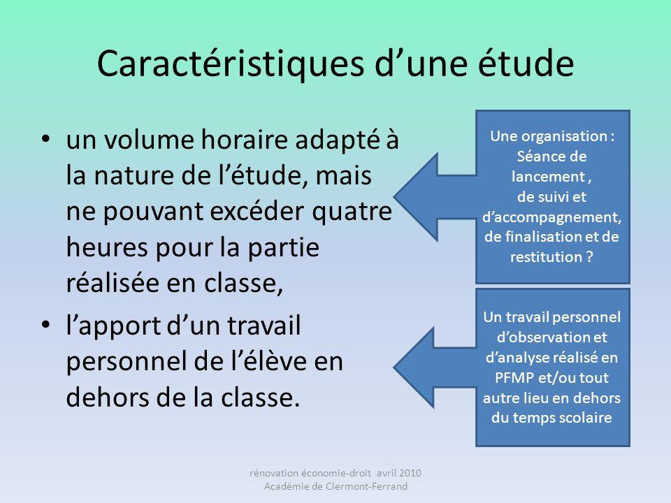 Caractéristiques dune étude un volume horaire adapté à la nature de létude, mais ne pouvant excéder quatre heures pour la partie réalisée en classe, l