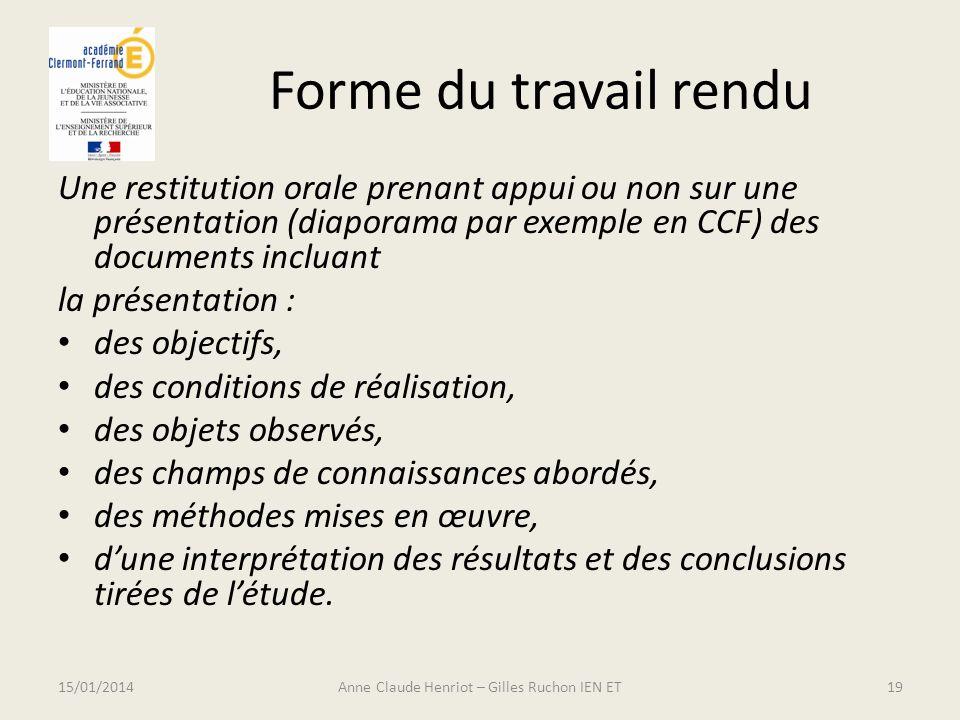 Forme du travail rendu Une restitution orale prenant appui ou non sur une présentation (diaporama par exemple en CCF) des documents incluant la présen