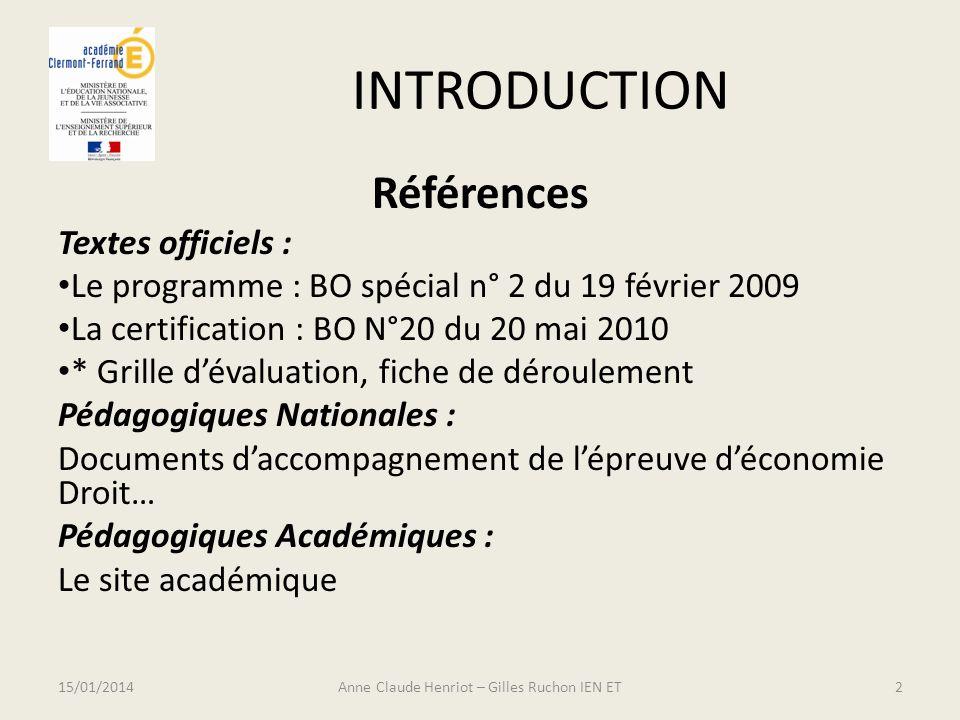 INTRODUCTION Références Textes officiels : Le programme : BO spécial n° 2 du 19 février 2009 La certification : BO N°20 du 20 mai 2010 * Grille dévalu