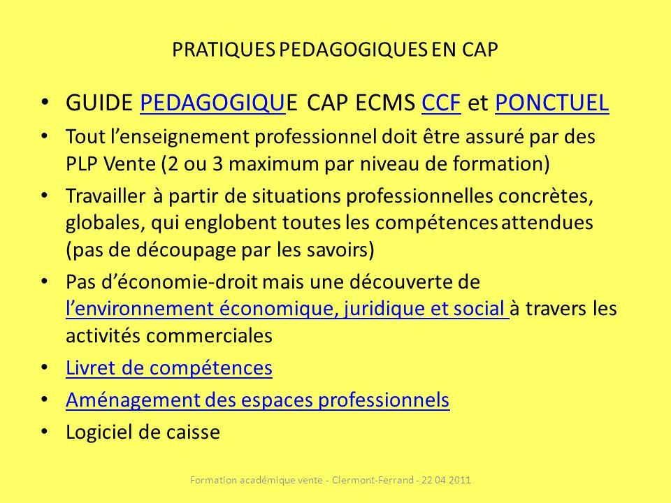 PRATIQUES PEDAGOGIQUES EN CAP GUIDE PEDAGOGIQUE CAP ECMS CCF et PONCTUELPEDAGOGIQUCCFPONCTUEL Tout lenseignement professionnel doit être assuré par de