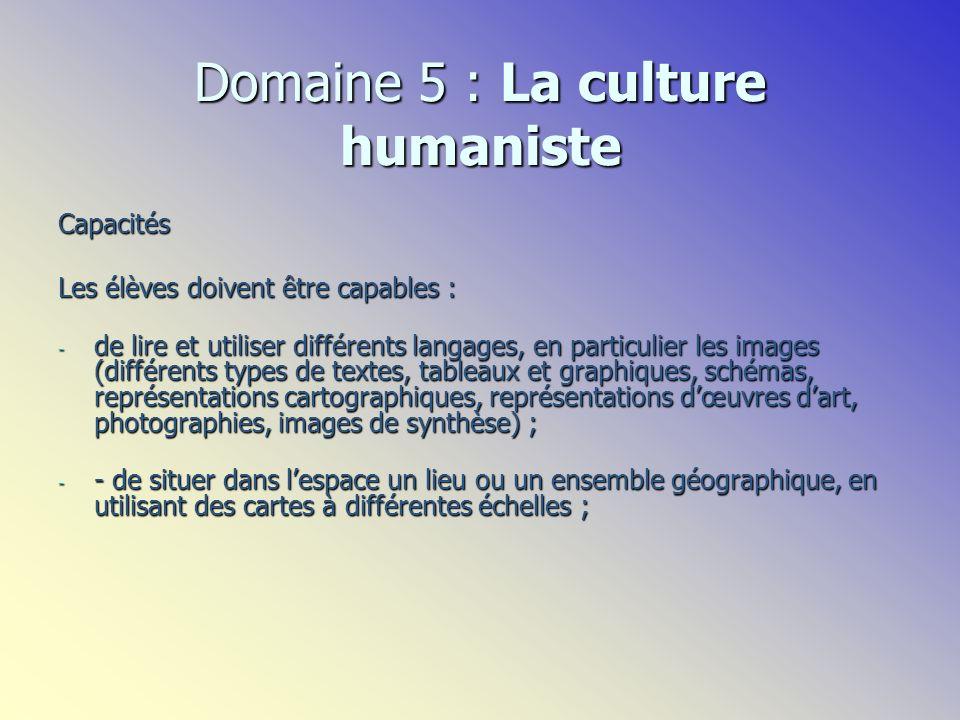 Capacités Les élèves doivent être capables : - de lire et utiliser différents langages, en particulier les images (différents types de textes, tableau