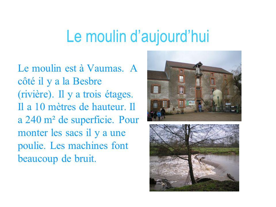 Le meunier On est allé visiter le moulin de Monsieur Gourlier.Il habite à côté du moulin de Vaumas. Son métier sappelle meunier ou minotier. Cela fait