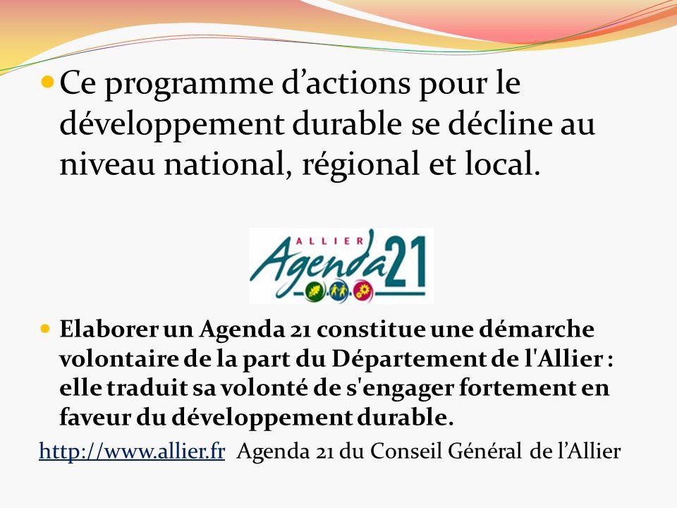 Ce programme dactions pour le développement durable se décline au niveau national, régional et local. Elaborer un Agenda 21 constitue une démarche vol