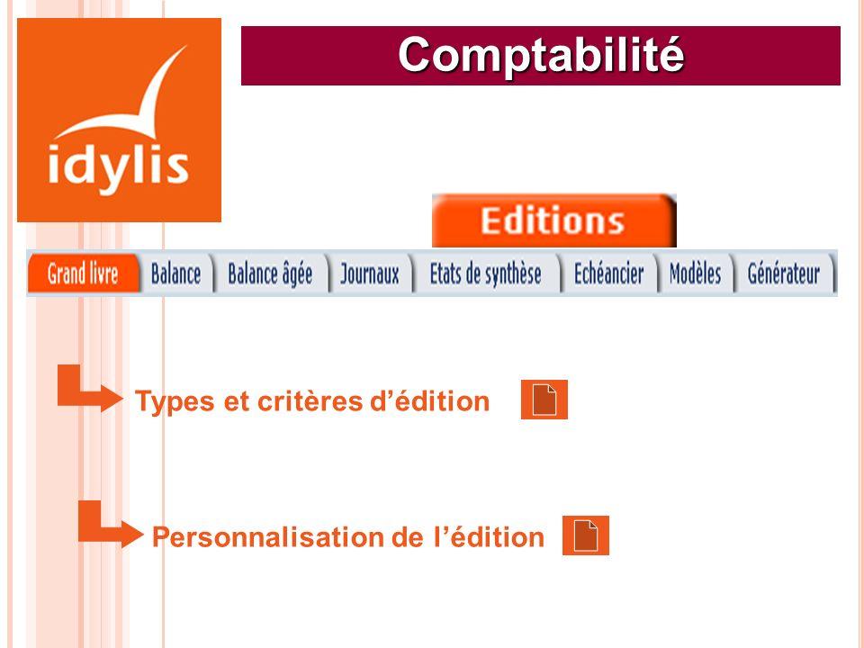Comptabilité Types et critères dédition Personnalisation de lédition