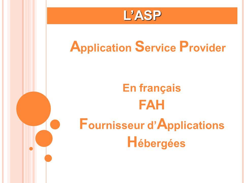 LASP Dispositif consistant à mettre à disposition des utilisateurs une infrastructure applicative complète.