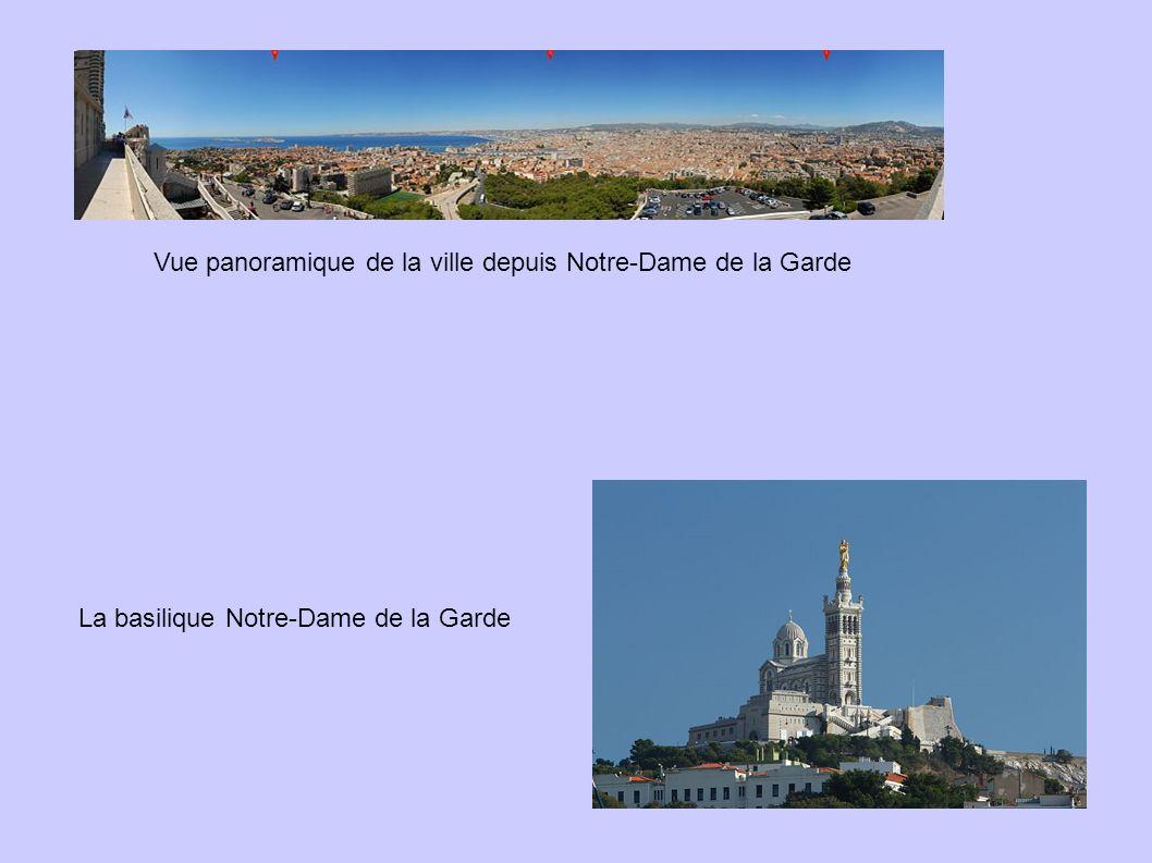 Vue panoramique de la ville depuis Notre-Dame de la Garde La basilique Notre-Dame de la Garde