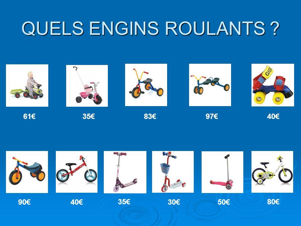 QUELS ENGINS ROULANTS 61359783 40 35 30 80 5090