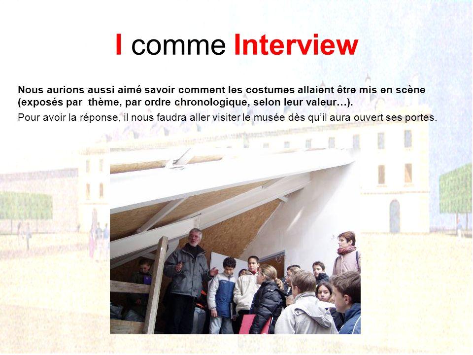 I comme Interview Combien y aura-t-il de salles ? seront- elles identiques ? de même dimension ? de même forme ? de même couleur ? avec le même éclair