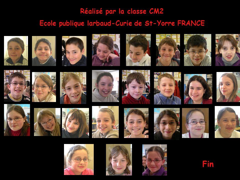 Réalisé par la classe CM2 Ecole publique larbaud-Curie de St-Yorre FRANCE Fin