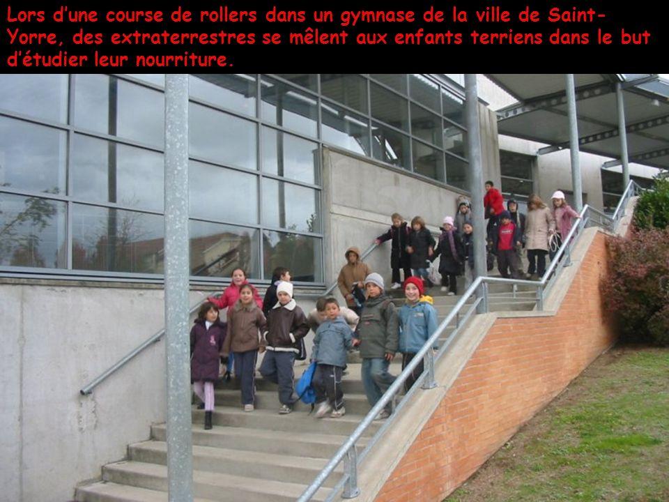 Lors dune course de rollers dans un gymnase de la ville de Saint- Yorre, des extraterrestres se mêlent aux enfants terriens dans le but détudier leur nourriture.
