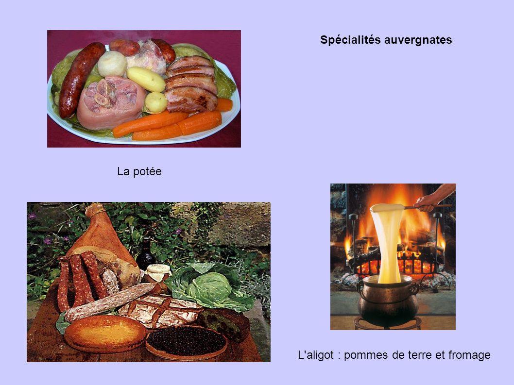 La potée L'aligot : pommes de terre et fromage Spécialités auvergnates
