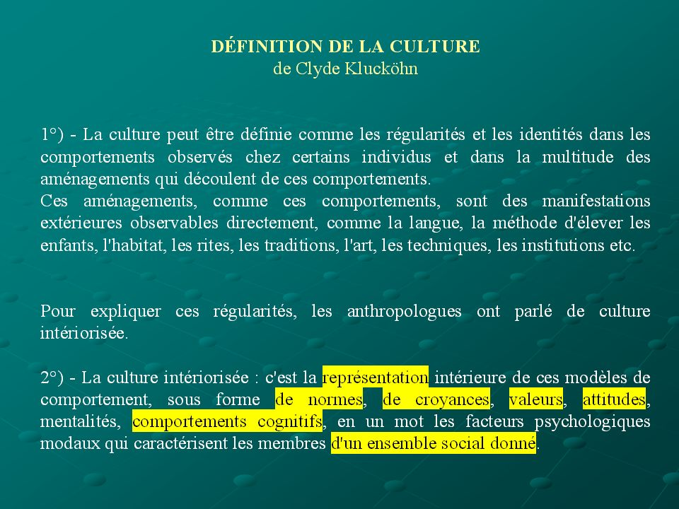 La notion de culture Quest-ce que cest .