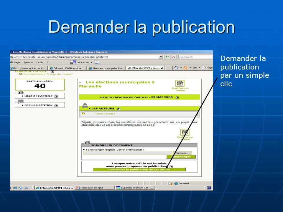 Demander la publication Demander la publication par un simple clic