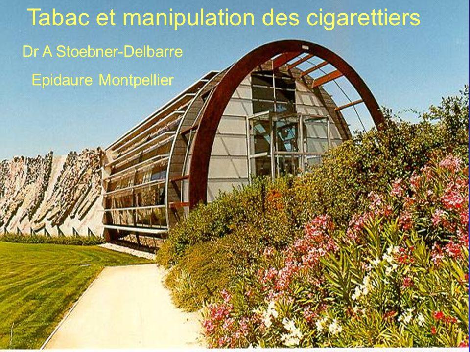 Dr A Stoebner-Delbarre Epidaure Montpellier Tabac et manipulation des cigarettiers
