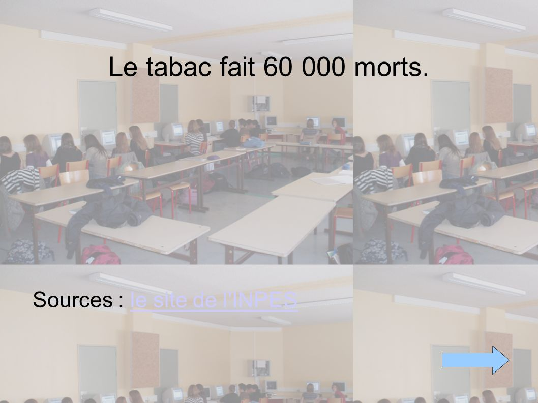Le tabac fait 60 000 morts. Sources : le site de l'INPESle site de l'INPES