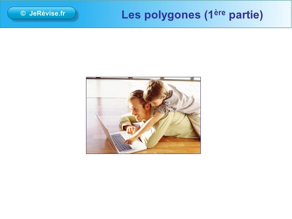 Les polygones (1 ère partie)
