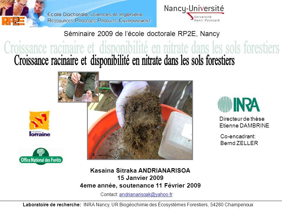 N organique NH 4 + NO 3 - Mineralisation Ammonification Nitrification Ecosystème forestier à faible intrant Litière Pluie Relation entre colonisation racinaire et disponibilité en nitrate en forêt Pluviolessivats 2 / 15