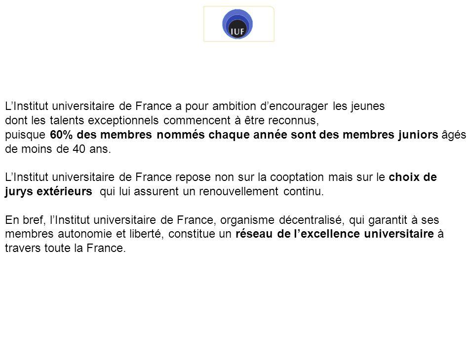 Depuis la création de lInstitut universitaire de France en 1991, dix-huit promotions ont été nommées, dabord de 40 membres, puis de 75, enfin, depuis 2008, de 105 au maximum.