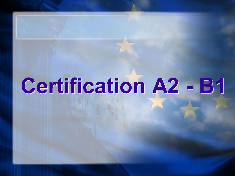 Certification A2 - B1