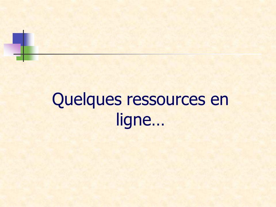 Quelques ressources en ligne…