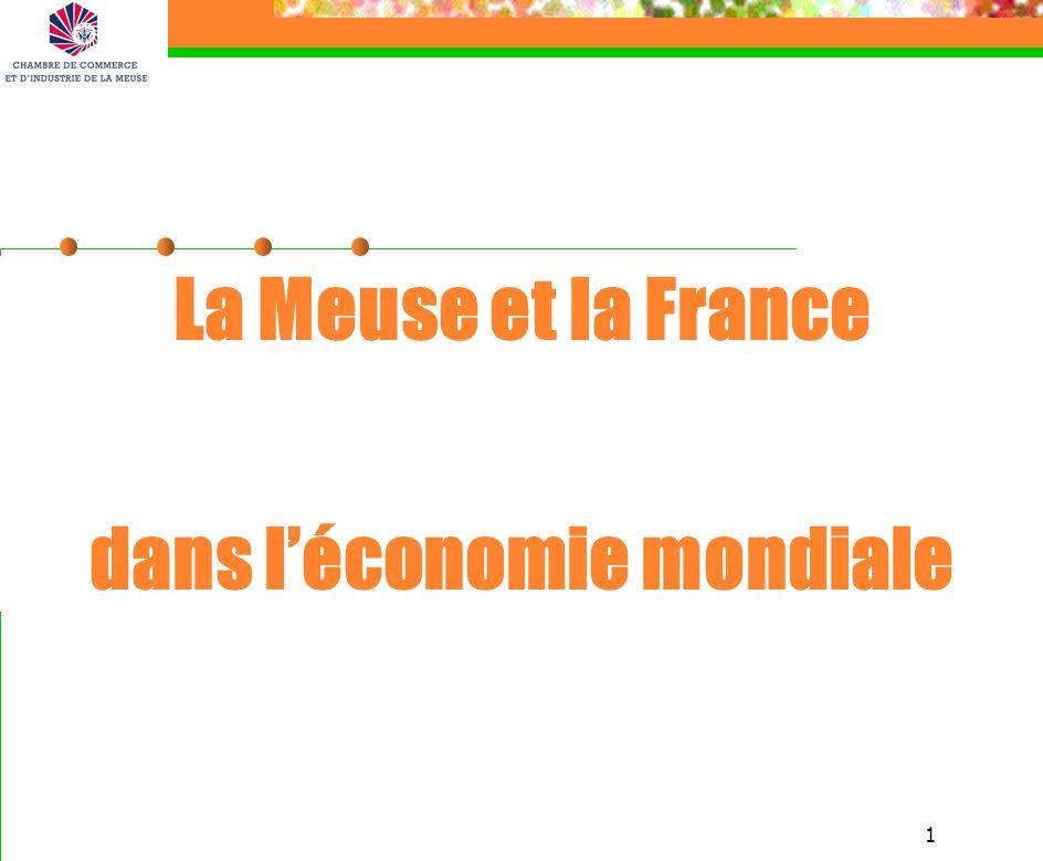 1 La Meuse et la France dans léconomie mondiale
