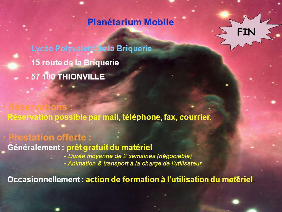 Planétarium Mobile Lycée Polyvalent de la Briquerie 15 route de la Briquerie 57 100 THIONVILLE · Réservations : Réservation possible par mail, télépho