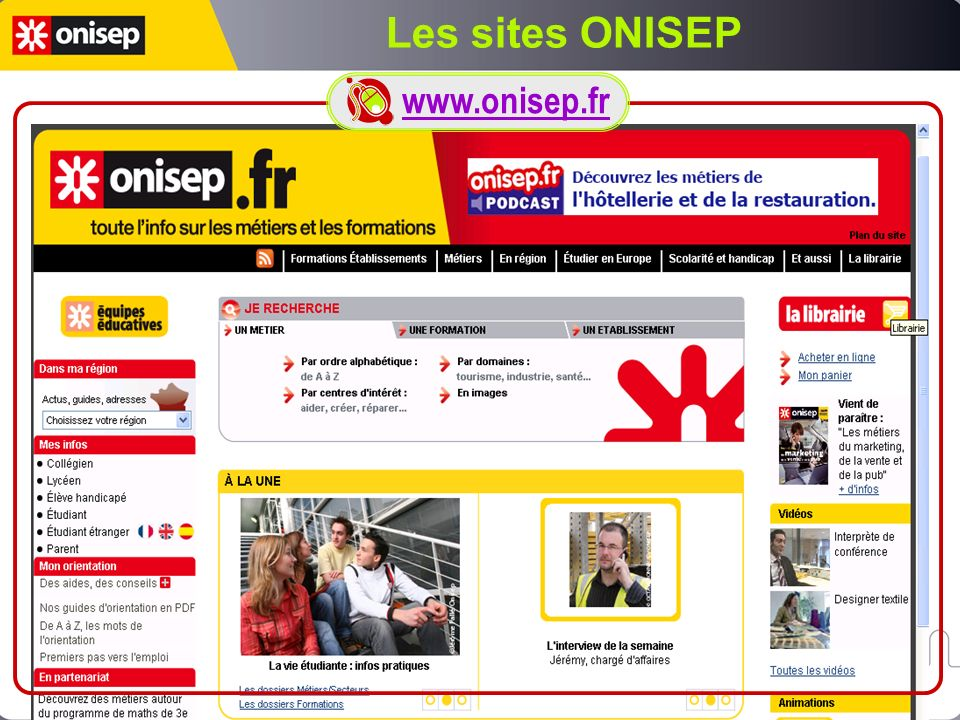 Les sites ONISEP www.onisep.fr
