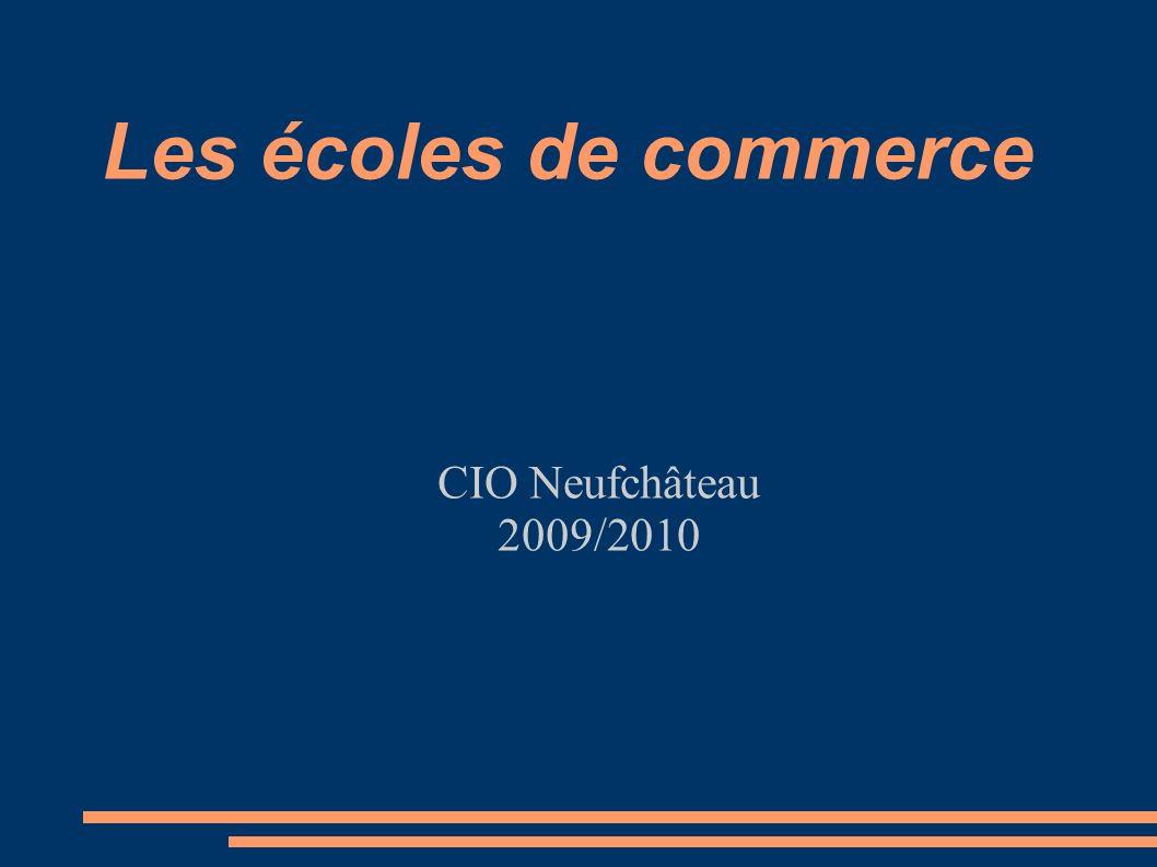 Les écoles de commerce CIO Neufchâteau 2009/2010