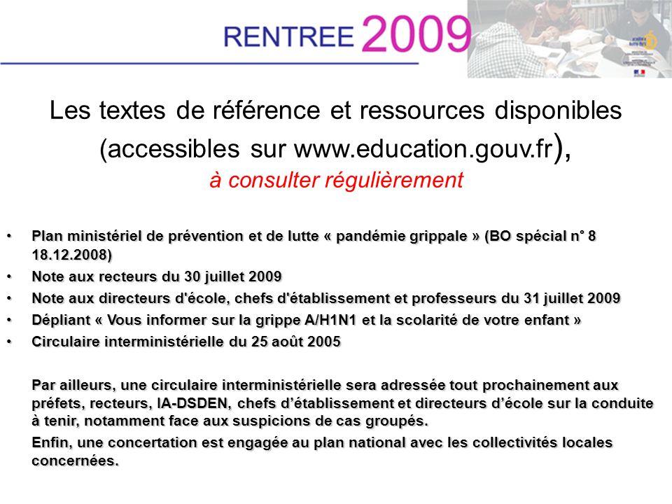 Les textes de référence et ressources disponibles (accessibles sur www.education.gouv.fr ), à consulter régulièrement Plan ministériel de prévention e