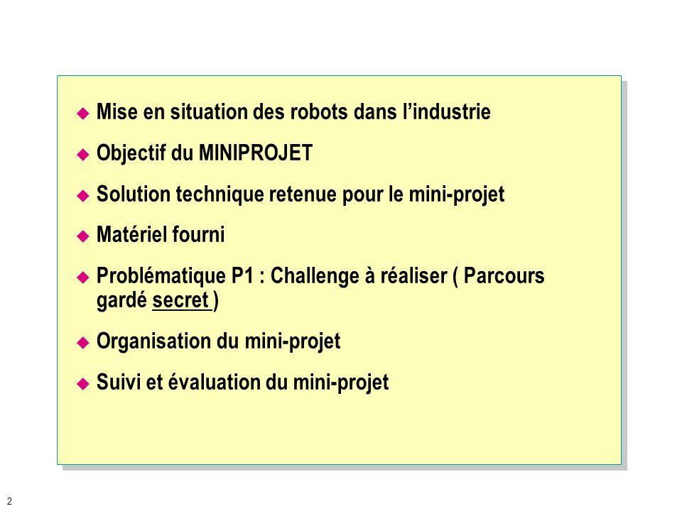 1 Présentation du mini-projet Lycée Julie Daubié ROMBAS « Robot Julie» Initiation aux Sciences de lIngénieur