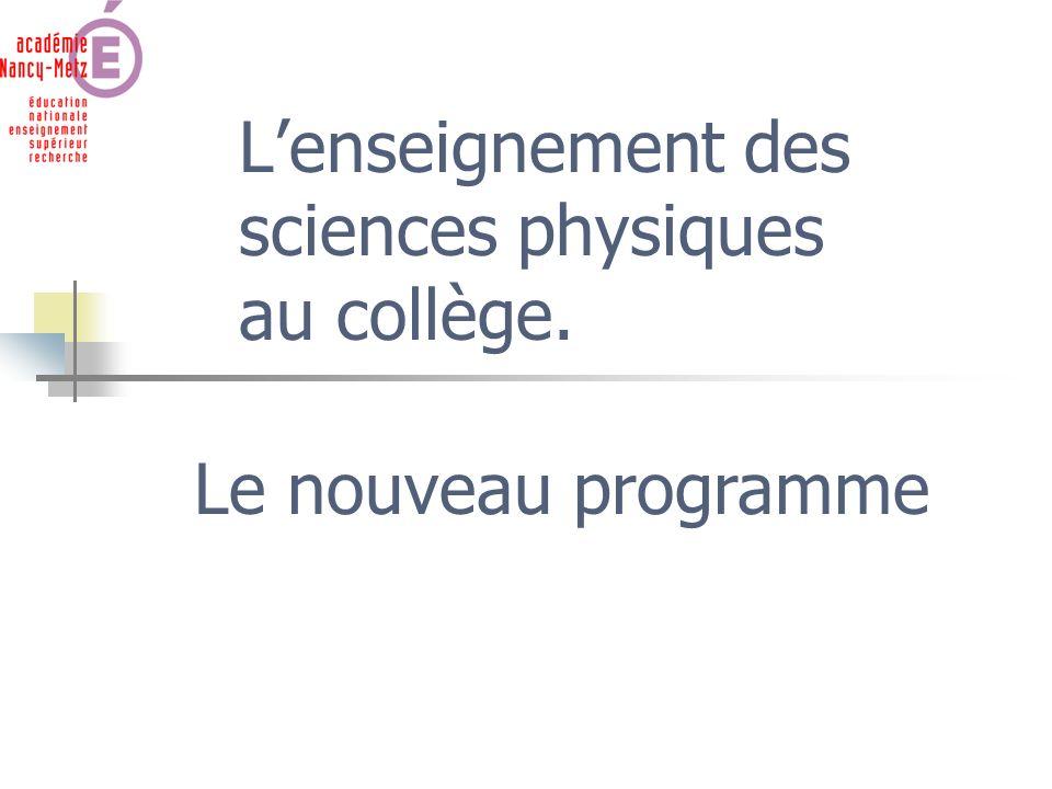 Lenseignement des sciences physiques au collège. Le nouveau programme