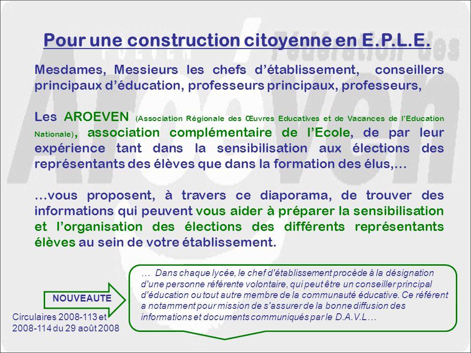 Mesdames, Messieurs les chefs détablissement, conseillers principaux déducation, professeurs principaux, professeurs, Les AROEVEN (Association Régiona