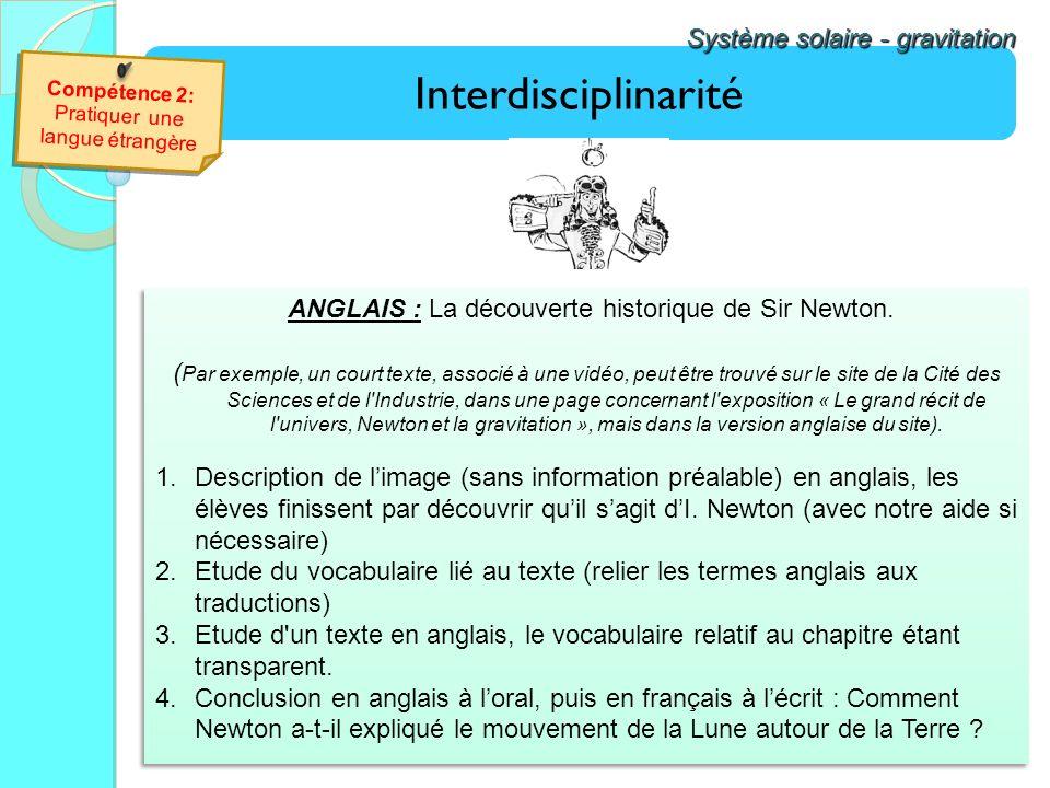 Interdisciplinarité Système solaire - gravitation ANGLAIS : La découverte historique de Sir Newton. ( Par exemple, un court texte, associé à une vidéo