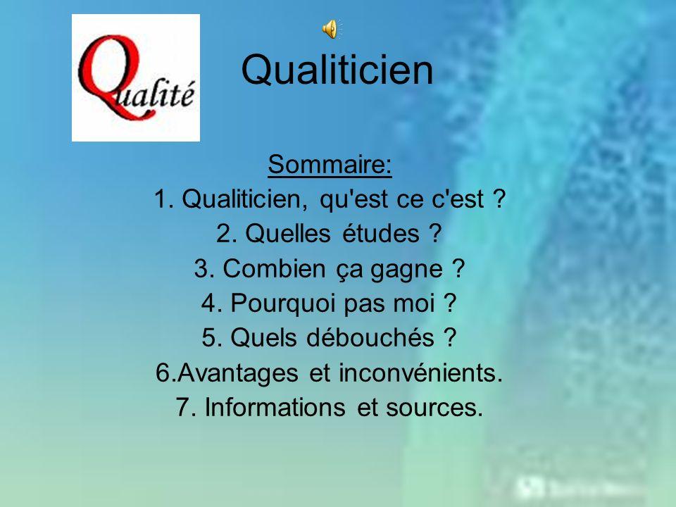 Qualiticien Sommaire: 1.Qualiticien, qu est ce c est .
