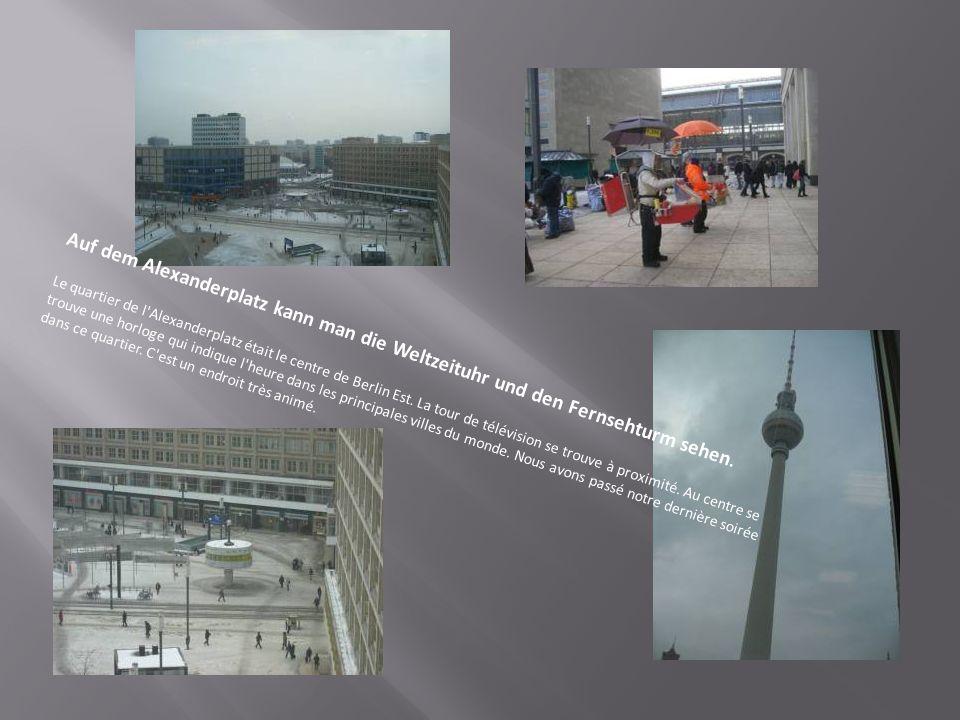 Auf dem Alexanderplatz kann man die Weltzeituhr und den Fernsehturm sehen.
