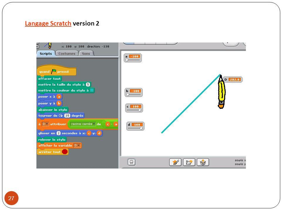 Langage ScratchLangage Scratch version 2 27