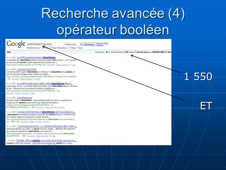 Recherche avancée (4) opérateur booléen 1 550 ET