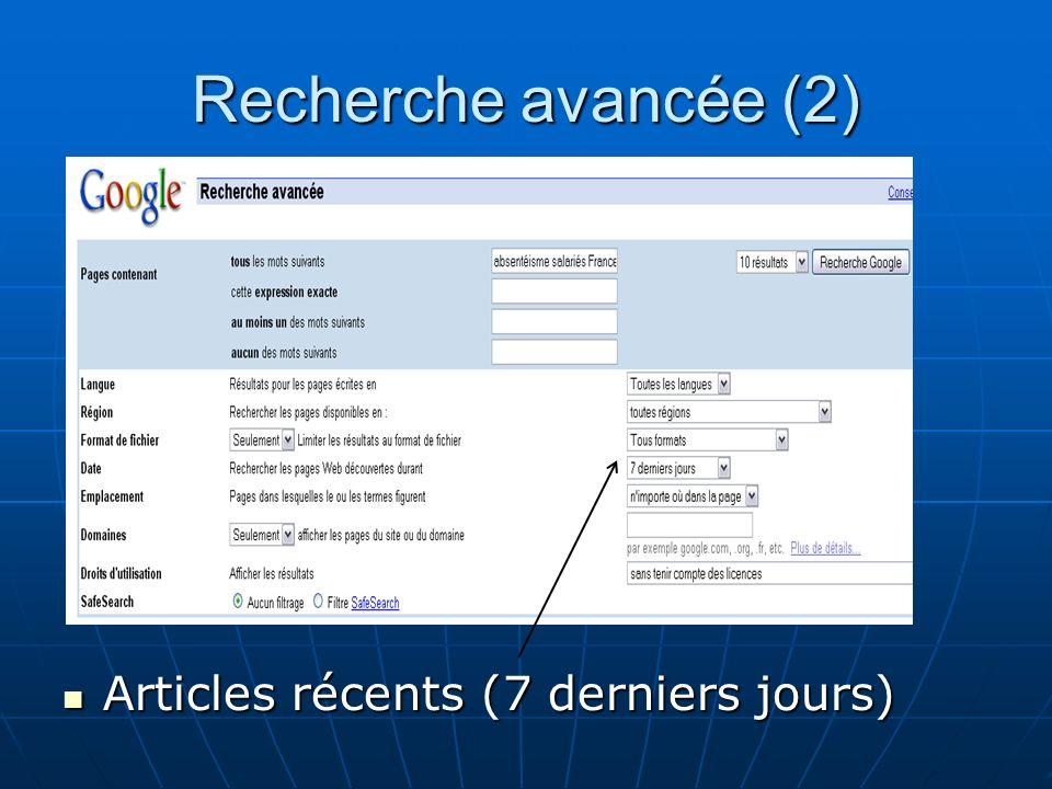 Recherche avancée (2) Articles récents (7 derniers jours) Articles récents (7 derniers jours)