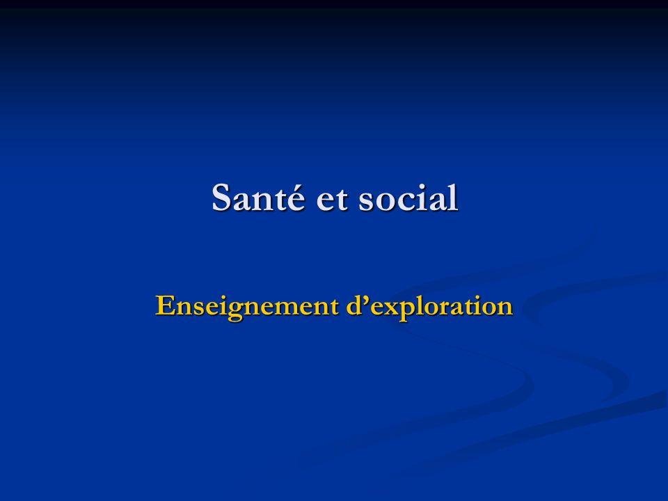 Santé et social Enseignement dexploration