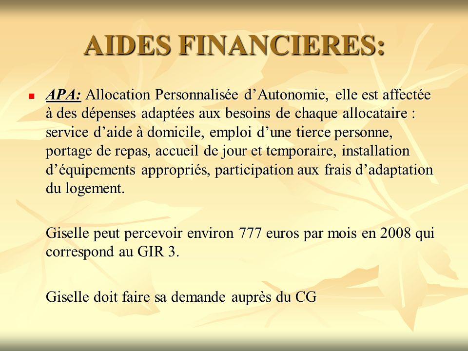 AIDES FINANCIERES: APA: Allocation Personnalisée dAutonomie, elle est affectée à des dépenses adaptées aux besoins de chaque allocataire : service dai