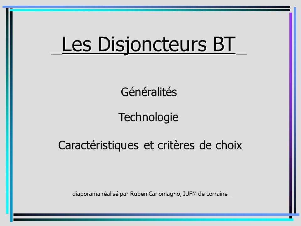 Généralités Technologie Caractéristiques et critères de choix
