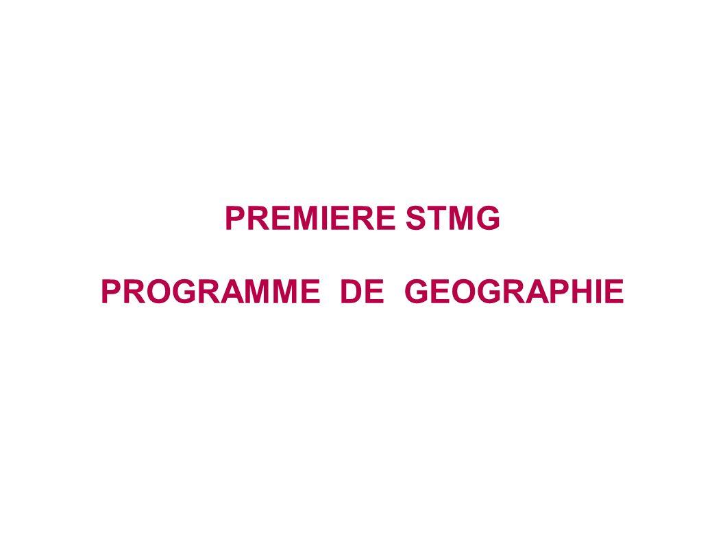 PREMIERE STMG PROGRAMME DE GEOGRAPHIE