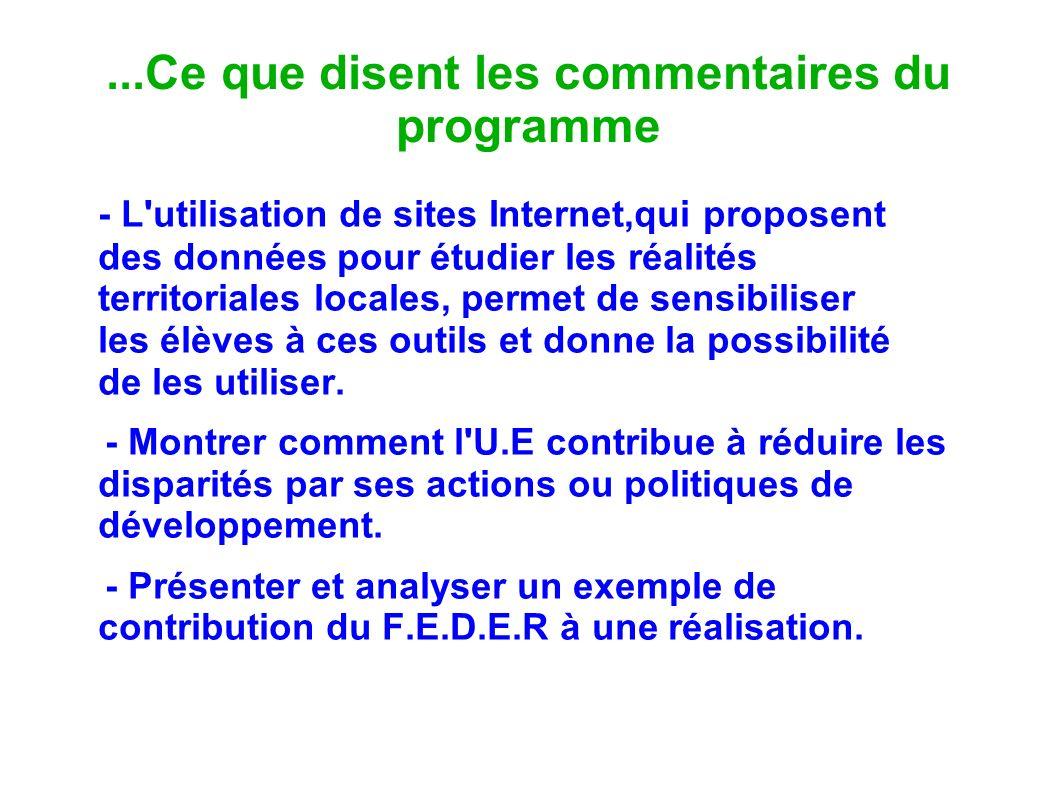 ...Ce que disent les commentaires du programme - L'utilisation de sites Internet,qui proposent des données pour étudier les réalités territoriales loc