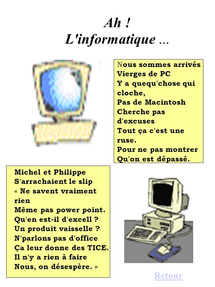 Ah .L informatique...