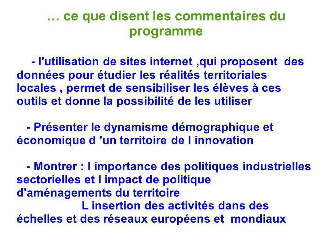 … ce que disent les commentaires du programme - l'utilisation de sites internet,qui proposent des données pour étudier les réalités territoriales loca